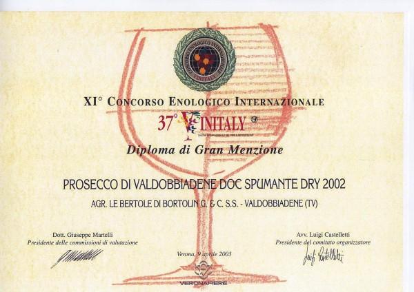 2003 Vinitaly Gran Menzione Valdobbiadene Doc Extra Dry