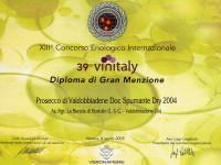 2005 Vinitaly Gran Menzione Valdobbiadene Doc Dry