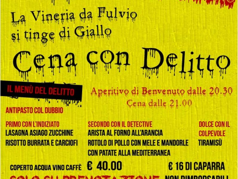 Cena con Delitto | Mestre – Vineria da Fulvio